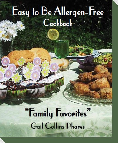 A cookbook for anyone with common allergies. Gail Phares is a professional mom with a lifetime of experience!